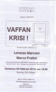 iniziativa Vaffancrisi 28.02.2010